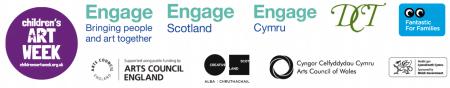 Children's Art Week, Engage, DCT, Fantastic for Families, Arts Council England, Creative Scotland & Arts Council Wales logos.